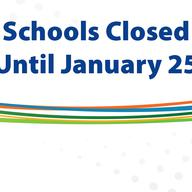 Schools closed until January 25